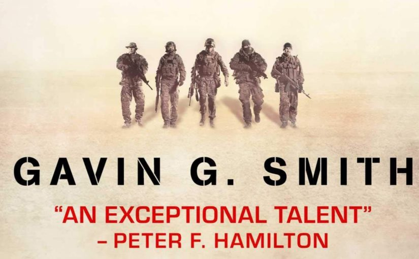 "Five soldier figures in a indistinct landscape. Text reads: Gavin G. Smith. ""An exceptional talent"" --Peter F. Hamilton"